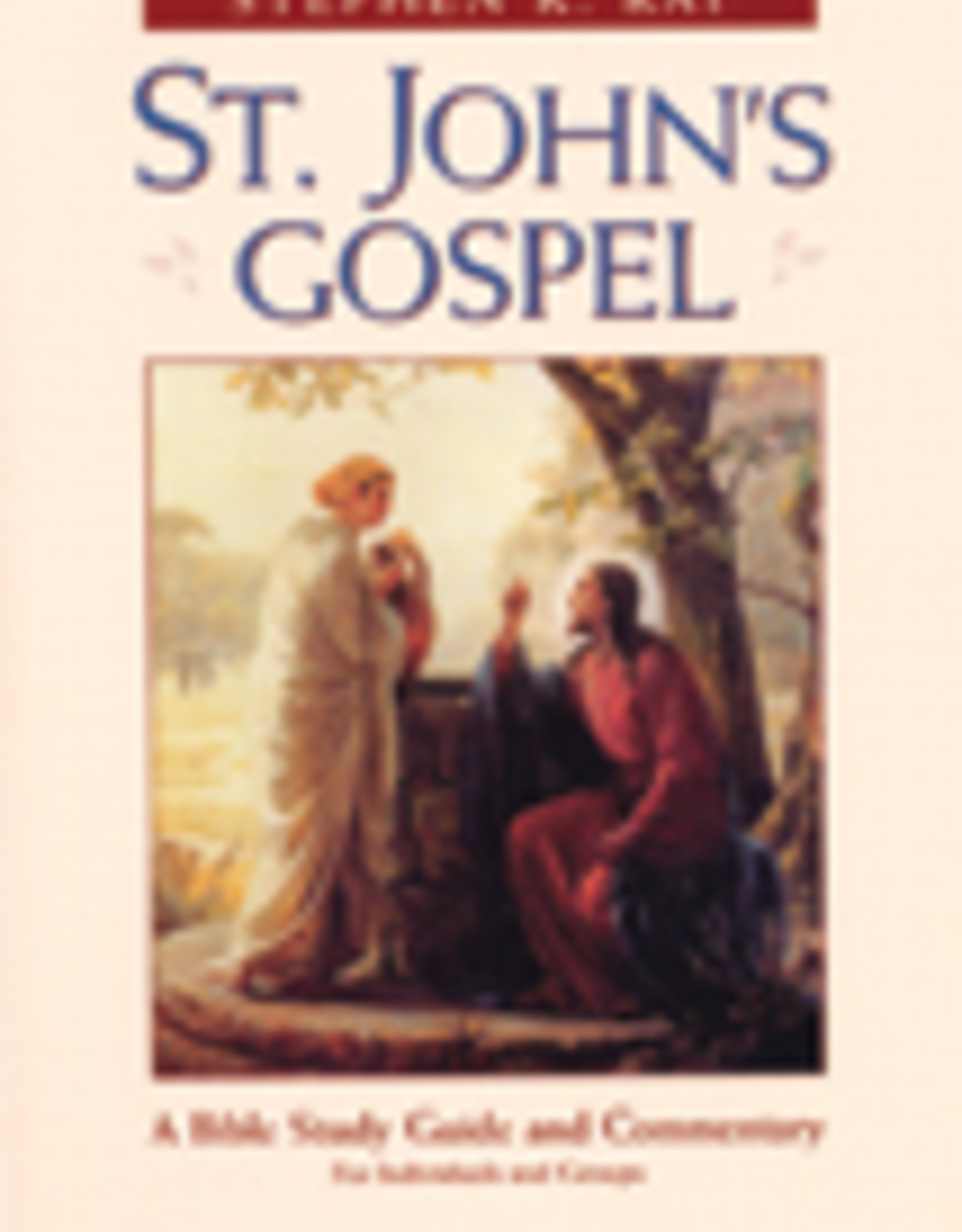 Ignatius Press St. John's Gospel, by Stephen Ray (paperback)
