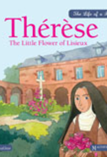 Ignatius Press Therese The Little Flower of Lisieux, Magnificat Press (hardcover)