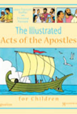 Ignatius Press The Illustrated Acts of the Apostles for Children; Magnificat Press (hardcover)