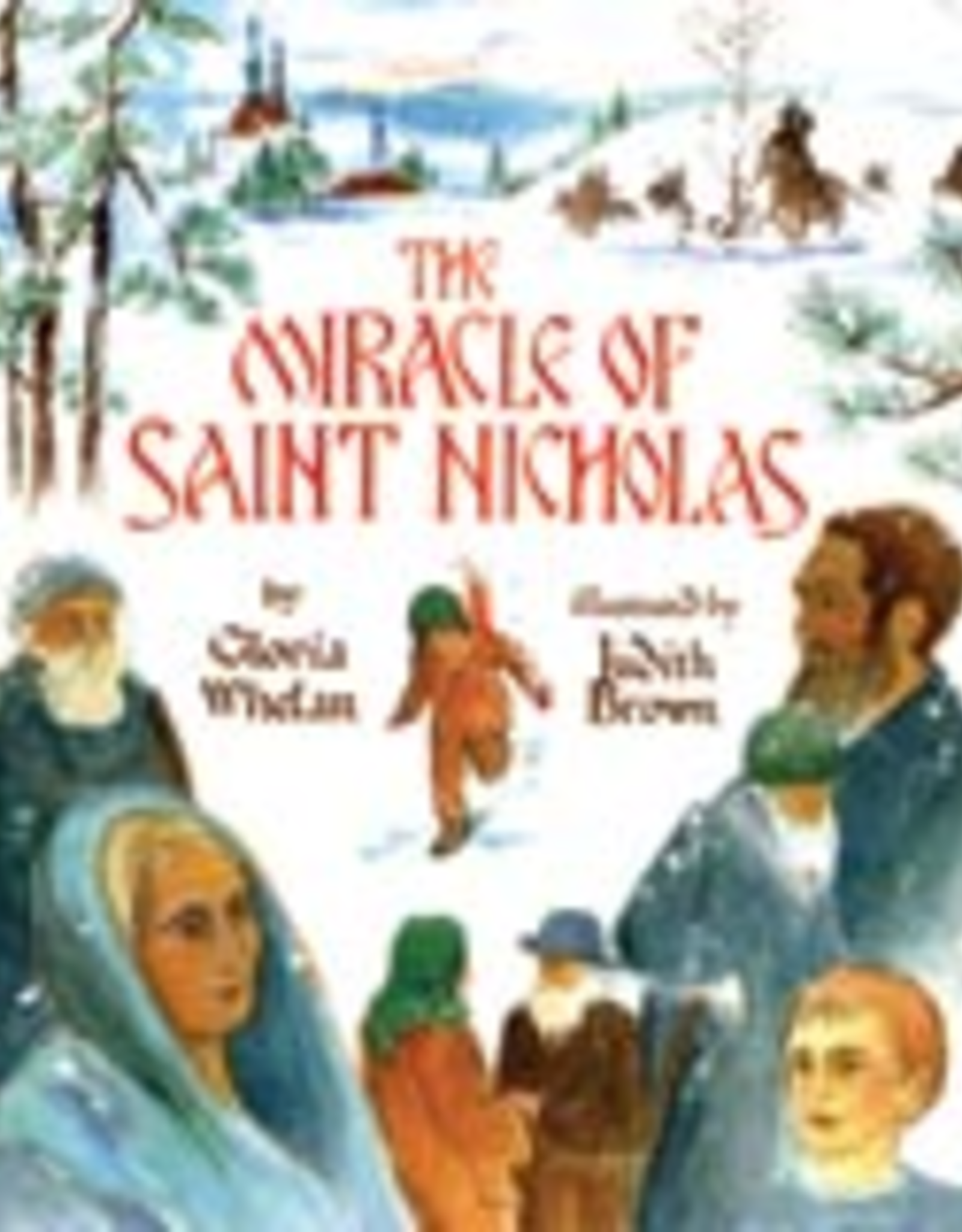 Ignatius Press Miracle of Saint Nicholas, by Gloria Whelan (hardcover)