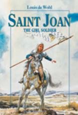 Ignatius Press Saint Joan the Girl Soldier, by Louis de Wohl (paperback)