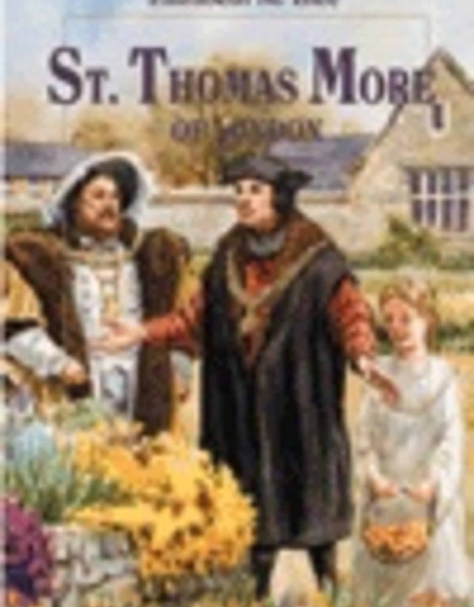 Ignatius Press Saint Thomas More of London, by Elizabeth Ince (paperback)