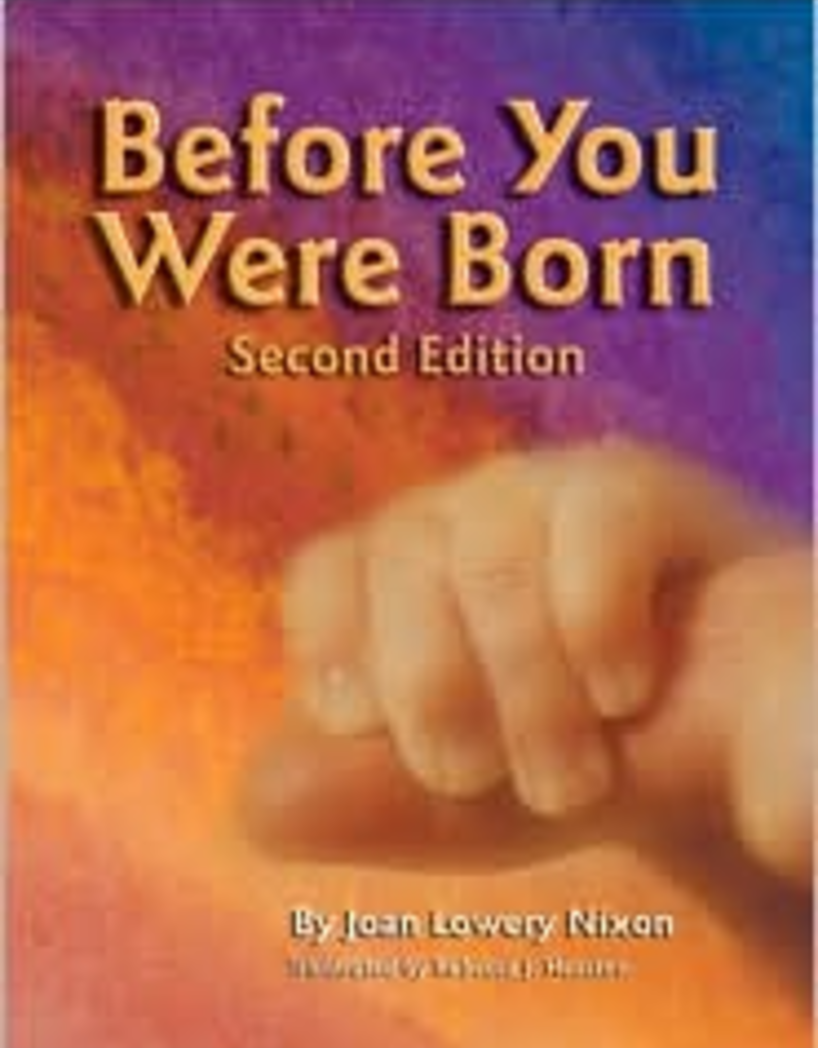 Our Sunday Visitor Before You Were Born, by Joan Lowery Nixon