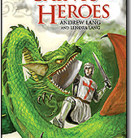 Sophia Institute The Book of Saints and Heroes, by Andrew and Lenora Lang