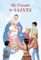 Catholic Book Publishing My Friends the Saints, by Rev. Lawrence Lovasik