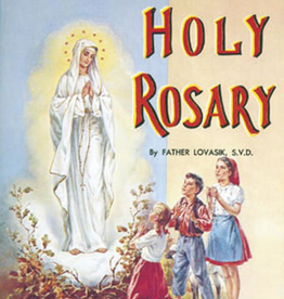 Catholic Book Publishing The Holy Rosary, by Rev. Lawrence Lovasik
