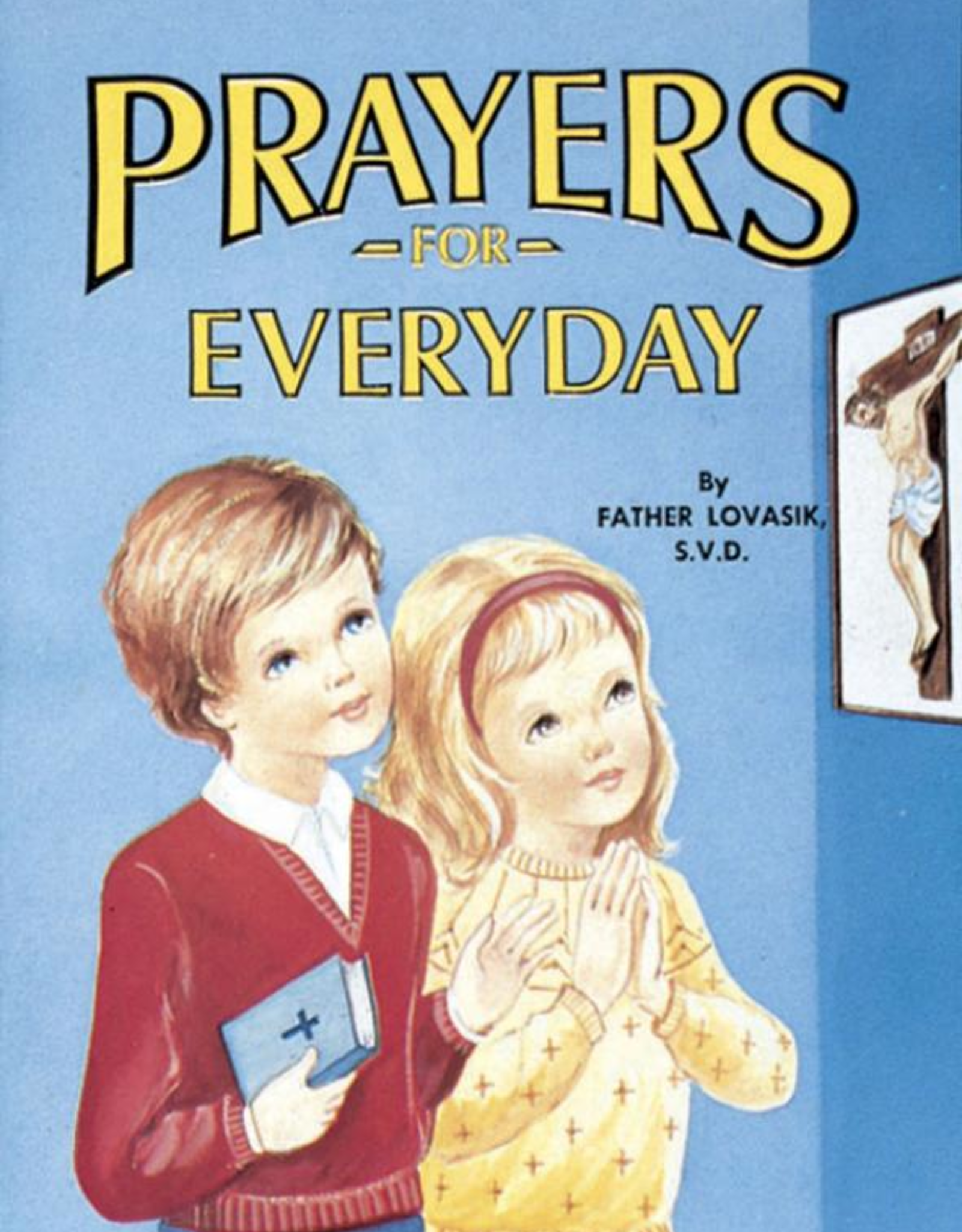 Catholic Book Publishing Prayers for Every Day, by Rev. Lawrence Lovasik