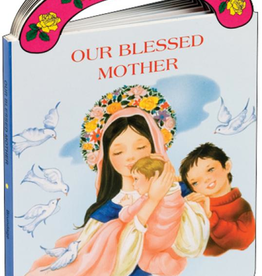 "Catholic Book Publishing Our Blessed Mother (St. Joseph ""Carry-Me-Along"" Board Book), by George Brundage"