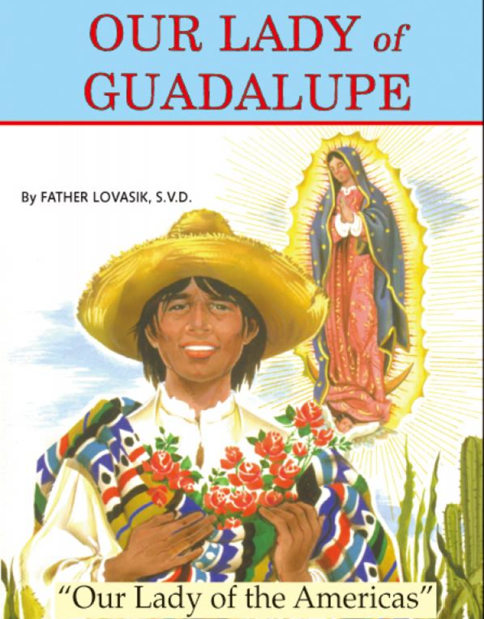 Catholic Book Publishing Our Lady of Guadalupe, by Rev. Lawrence Lovasik