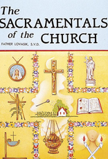 Catholic Book Publishing The Sacramentals of the Church, by Rev. Lawrence Lovasik