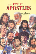 Catholic Book Publishing The Twelve Apostles, by Rev. Jude Winkler