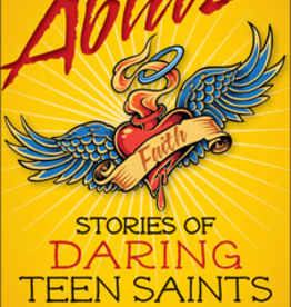 Liguori Press Ablaze: Stories of Daring Teen Saints, by Colleen Swaim (paperback)
