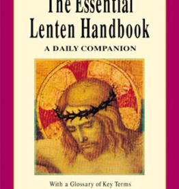 Liguori Press The Essential Lenten Handbook: A Daily Companion (paperback)