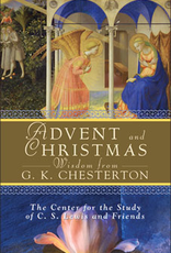 Liguori Press Advent and Christmas Wisdom from G.K. Chesterton, compiled by: The Center for The Study of C.S. Lewis and Friends, ThomSatterlee, and Robert Moore-Jumonville (paperback)
