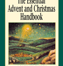 Liguori Press The Essential Advent and Christmas Handbooki: A Daily Companion, by Liguori Press (paperback)