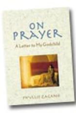 Liguori Press On Prayer:  A Letter to My Godchild, by Phyllis Zagano (paperback)