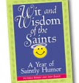 Liguori Press Wit and Wisdom of the Saints: A Year of Saintly Humor, by Victoria Hebert and Judy Bauer (paperback)