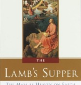 Random House The Lamb's Supper: The Mass as Heaven on Earth, by Scott Hahn (hardcover)