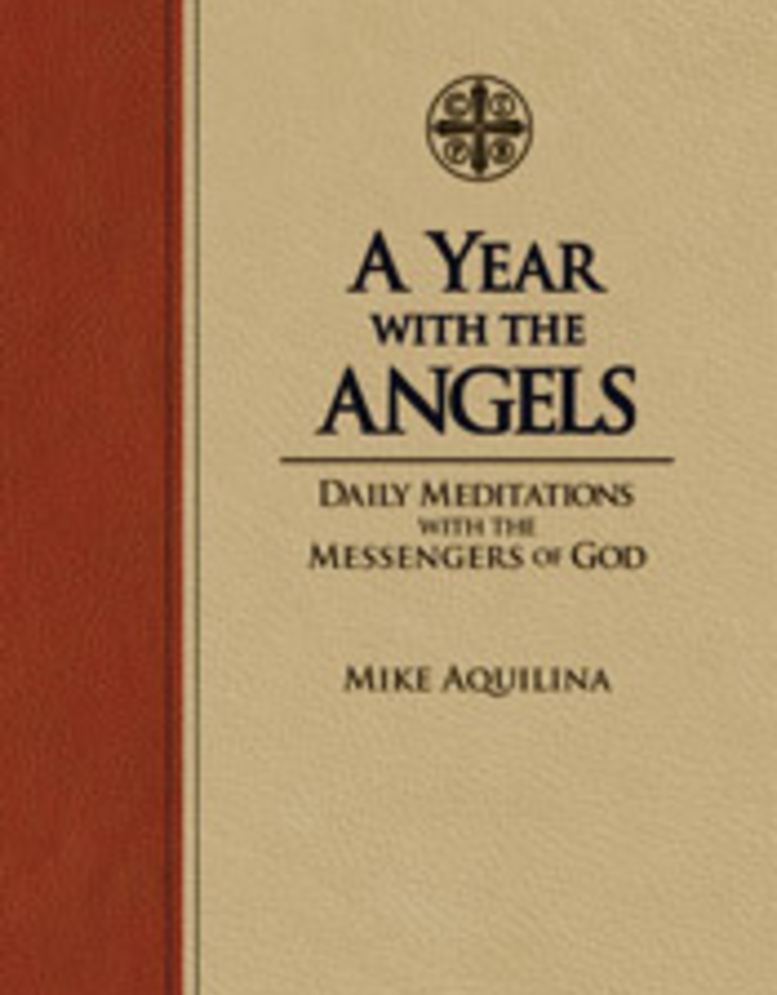 Tan Books A Year With The Angels, by Mike Aquilina (hardcover)