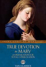 Tan Books True Devotion to Mary, by St. Louis de Montfort (paperback)