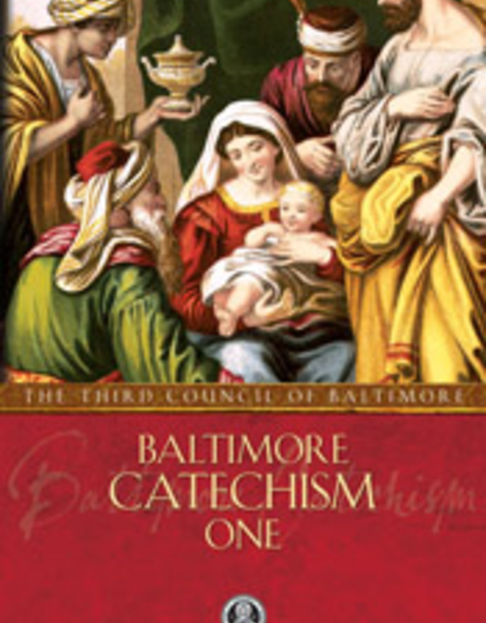 Tan Books Baltimore Catechism 1, by The Third Council of Baltimore (paperback)