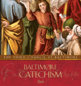 Tan Books Baltimore Catechism 2, by The Third Council of Baltimore