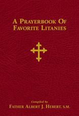 Tan Books A Prayerbook of Favorite Litanies, compiled by Rev. Albert J. Herbert (Hardcover)