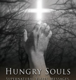 Tan Books Hungry Souls: Supernatural Visits, Messages and Warnings from Purgatory, by Gerard J.M. van den Aardweg (paperback)