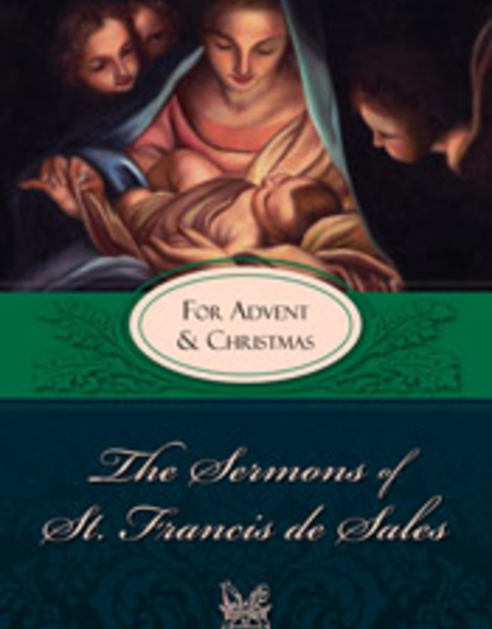 Tan Books Sermons of St. Francis for Advent and Christmas, by St. Francis de Sales (paperback)