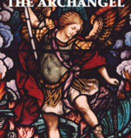 Tan Books St. Michael the Archangel, by the Benedictine Sisters of Perpetual Adoration (paperback)