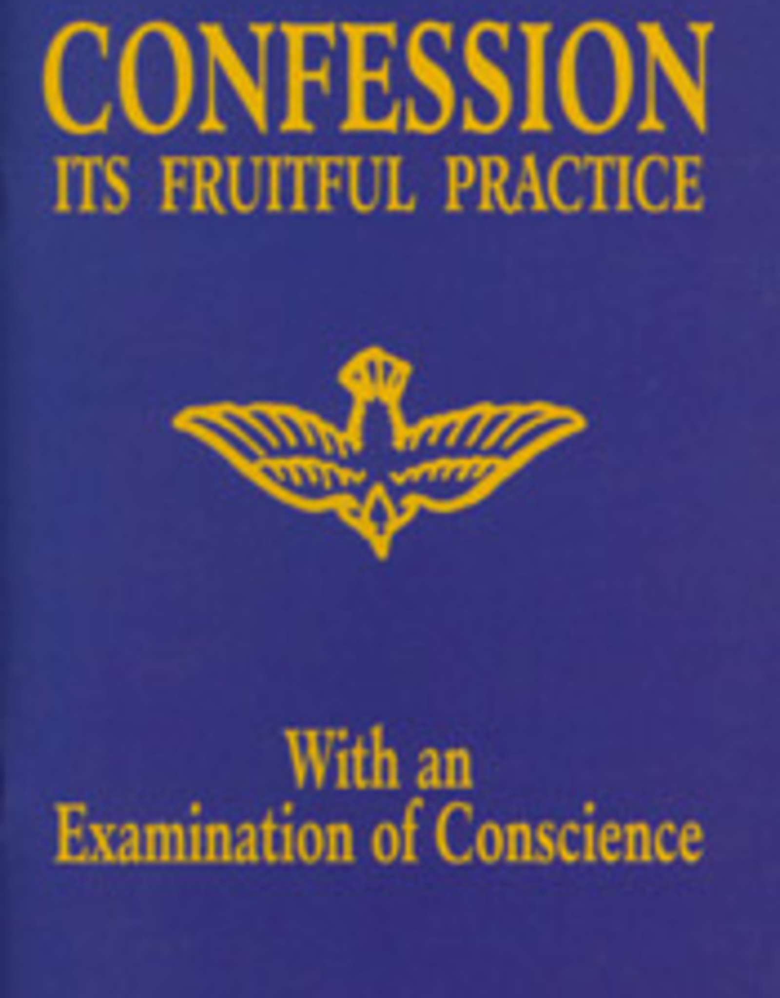 Tan Books Confession:  It's Fruitful Practice, by the Benedictine Sisters of Perpetual Adoration (paperback)
