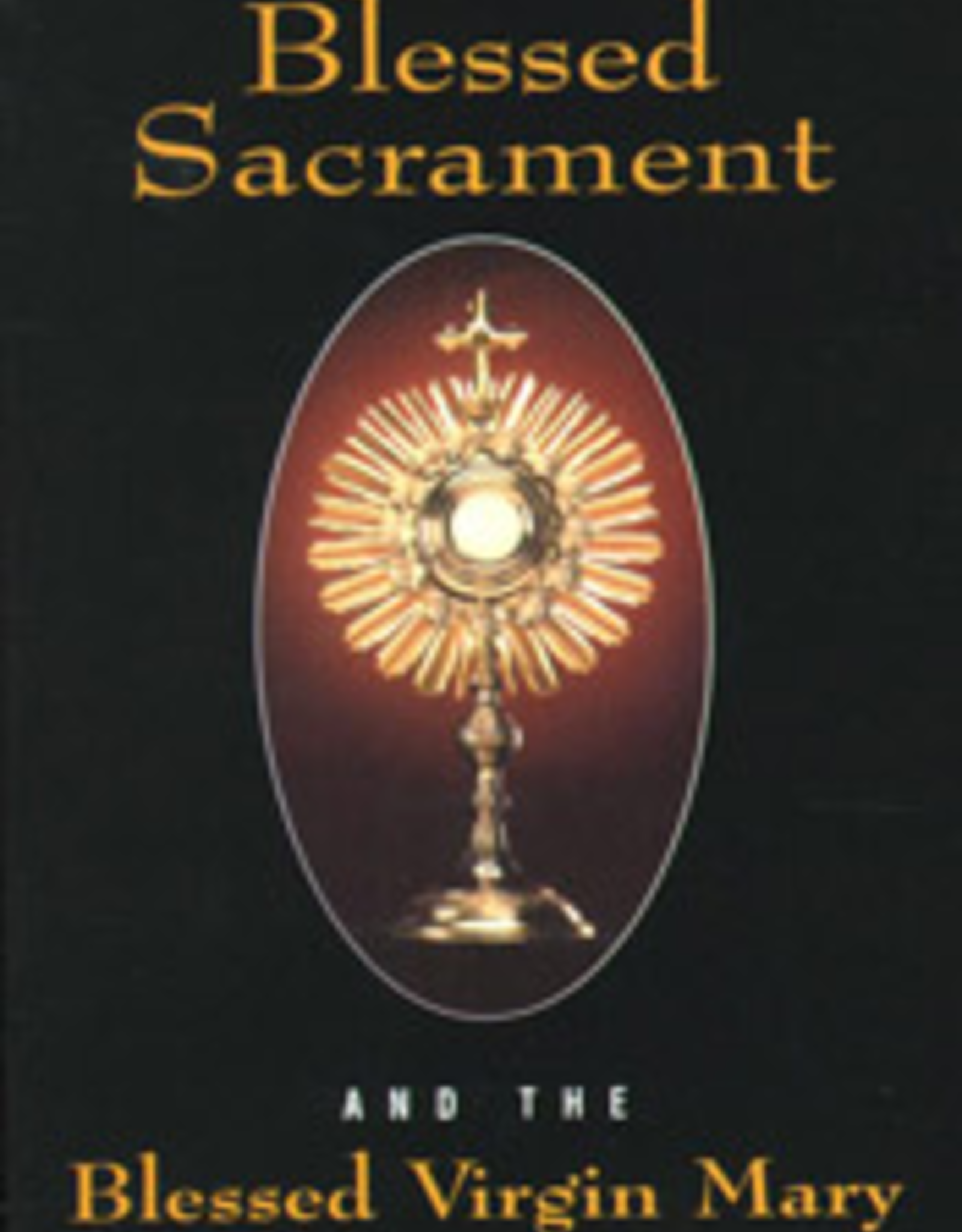 Tan Books Visits to the Blessed Sacrament and the Blessed Virgin Mary, by St. Alphonsus Liguori (paperback)