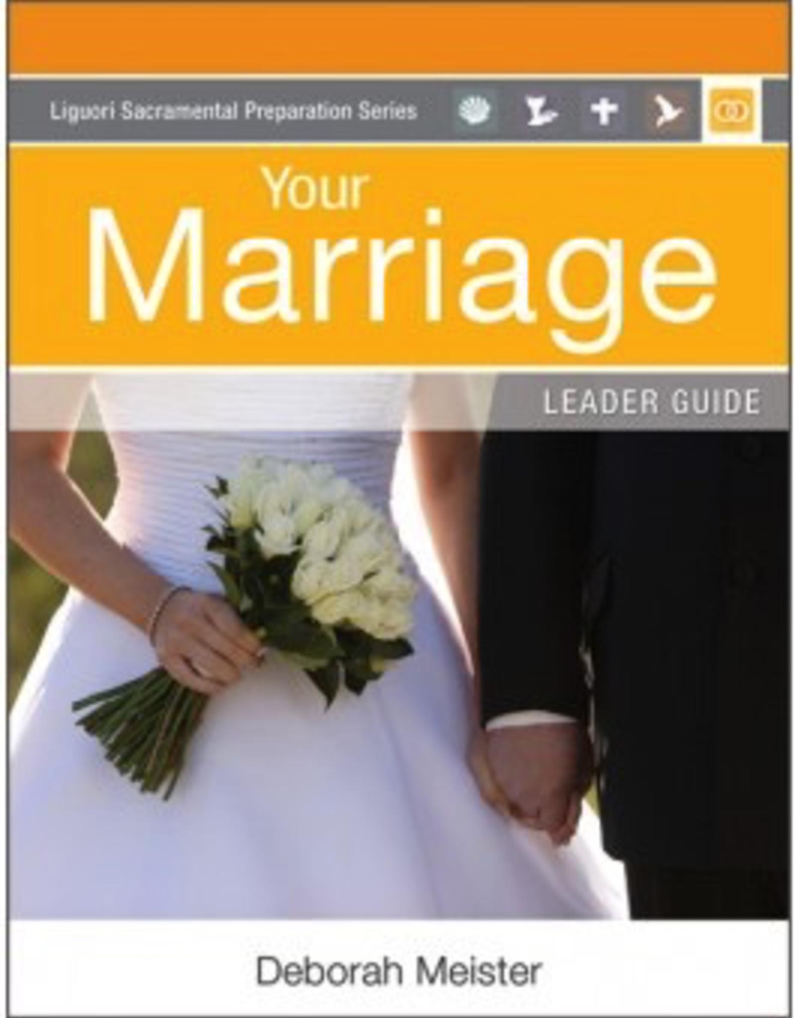 Liguori Your Marriage:  Leader Guide (Liguori Sacramental Preparation Series)(paperback)