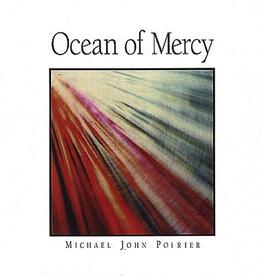 Michael John Poirier Ocen of Mercy, by John Michael Poirier (CD)