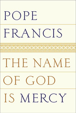 Random House The Name of God is Mercy, by Pope Francis (paperback)