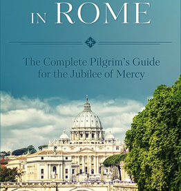 Sophia Institute A Holy Year in Rome: A Complete PilgrimÌ¢‰â‰ã¢s Guide for the Year of Mercy, by Joan Lewis (paperback)