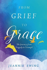 Sophia Institute From Grief to Grace, by Jeanine Ewing