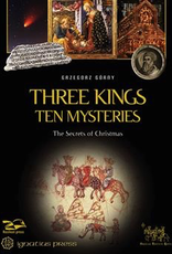 Ignatius Press Three Kings, Ten Mysteries:  The Secrets of Christmas and Epiphany, by Grzegorz Gorny (hardcover)