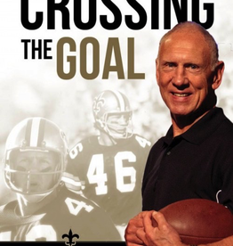 Sophia Institute Crossing the Goal: A Saiont Goes Marching On, by Danny Abramowicz (paperback)
