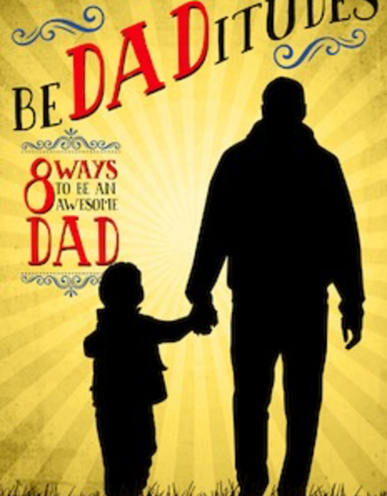 Ave Maria Press BeDADitudes:  8 Ways to Be an Awesome Dad, by Gregory Popcak (paperback)