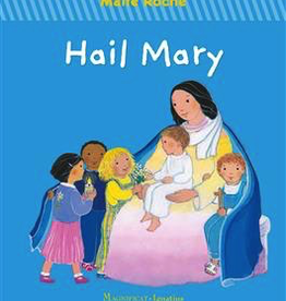 Ignatius Press Hail Mary, by Maite Roche (hardback/boardbook)