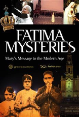Ignatius Press Fatima Mysteries:  Mary's Message to the Modern Age, by Grzegorz Gorny (hardcover)