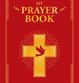 Ignatius Press My Prayer Book, by Gaelle Tertrais (padded hardcover)