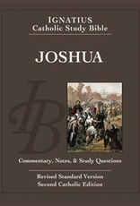 Ignatius Press Joshua (2nd ed.):  Ignatius Catholic Study Bible, by Scott Hahn and Curtis Mitch (paperback)