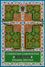 Ave Maria Press Christian Labyrinths:  A Celtic Coloring Book, by Daniel Mitsul (paperback)