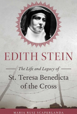 Sophia Institute Edith Stein:  The Life and Legacy of St. Teresa Benedicta of the Cross, by Maria Ruiz Scaperlanda (paperback)