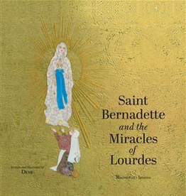 Ignatius Press Saint Bernadette and the Miracles of Lourdes (hardcover)