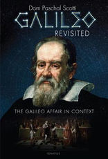 Ignatius Press Galileo Revisited:  The Galileo Affair in Context, by Dom Paschal Scotti (paperback)