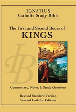Ignatius Press The First and Second Book of the Kings:  Ignatius Catholic Study Bible, by Scott Hahn and Curtis Miitcvh (paperback)