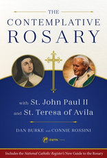 Sophia Institute Contemplative Rosary with St. John Paul II and St. Teresa of Avila, by Dan Burke (paperback)